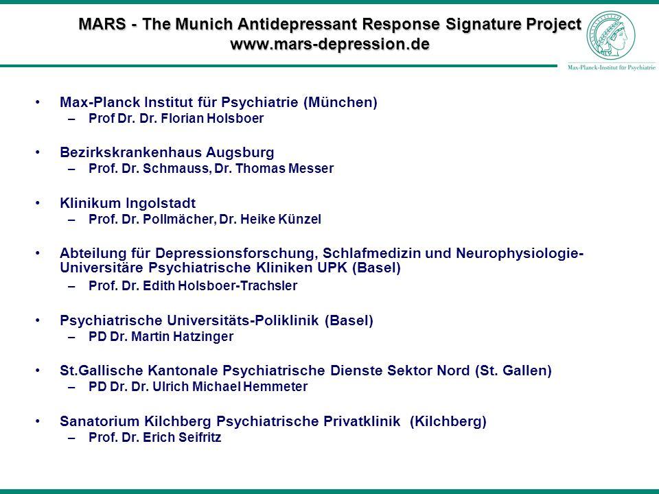 MARS - The Munich Antidepressant Response Signature Project www.mars-depression.de Max-Planck Institut für Psychiatrie (München) –Prof Dr. Dr. Florian