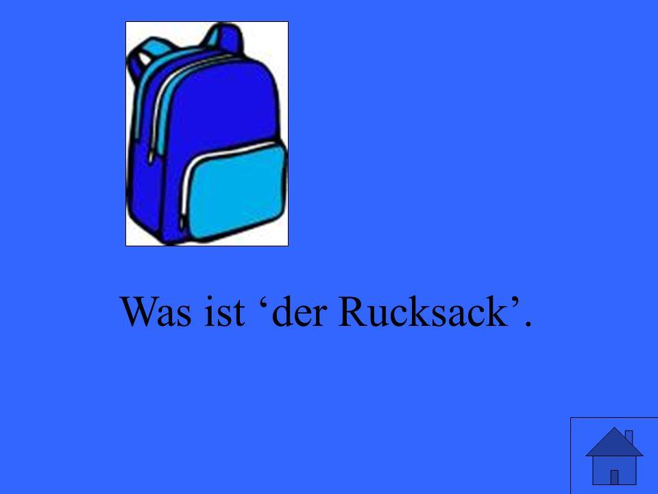 Was ist der Rucksack.