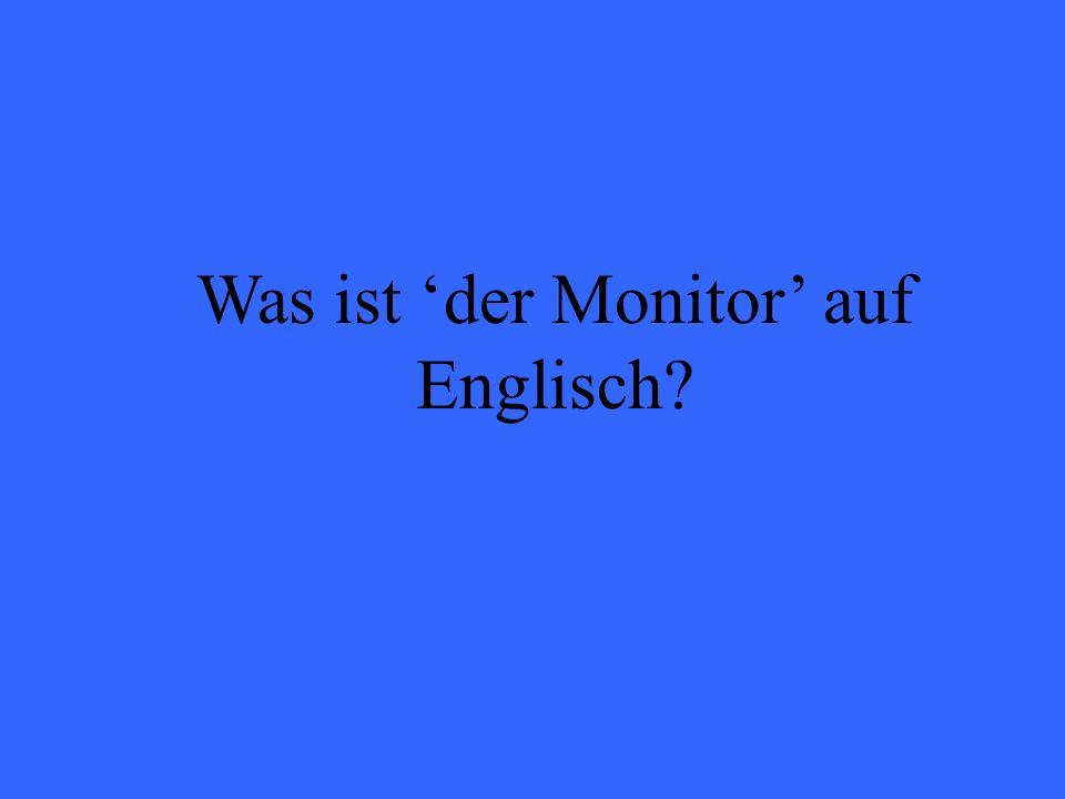 Was ist der Monitor auf Englisch