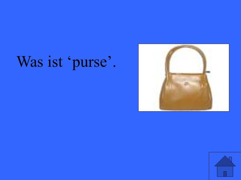 Was ist purse.