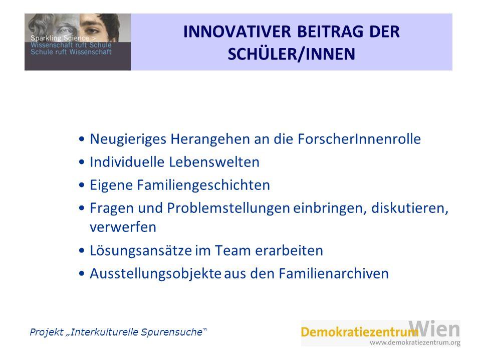 Projekt Interkulturelle Spurensuche Geschichtsbilder im Entstehen.