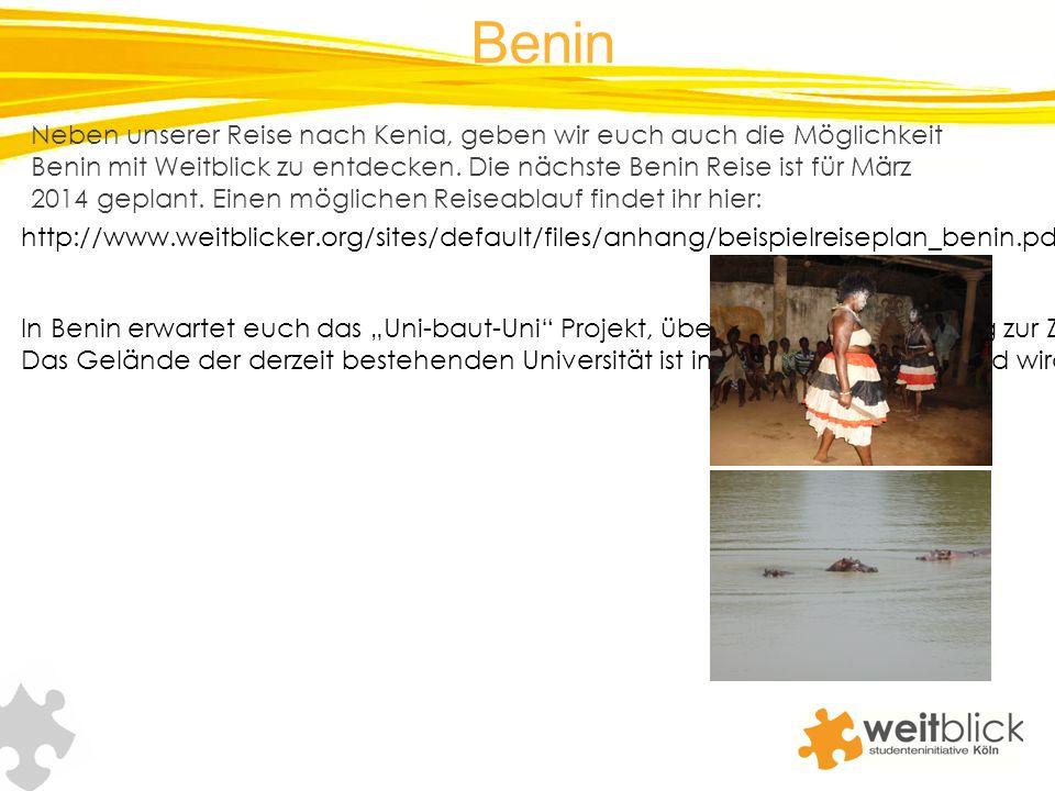 Benin Neben unserer Reise nach Kenia, geben wir euch auch die Möglichkeit Benin mit Weitblick zu entdecken. Die nächste Benin Reise ist für März 2014