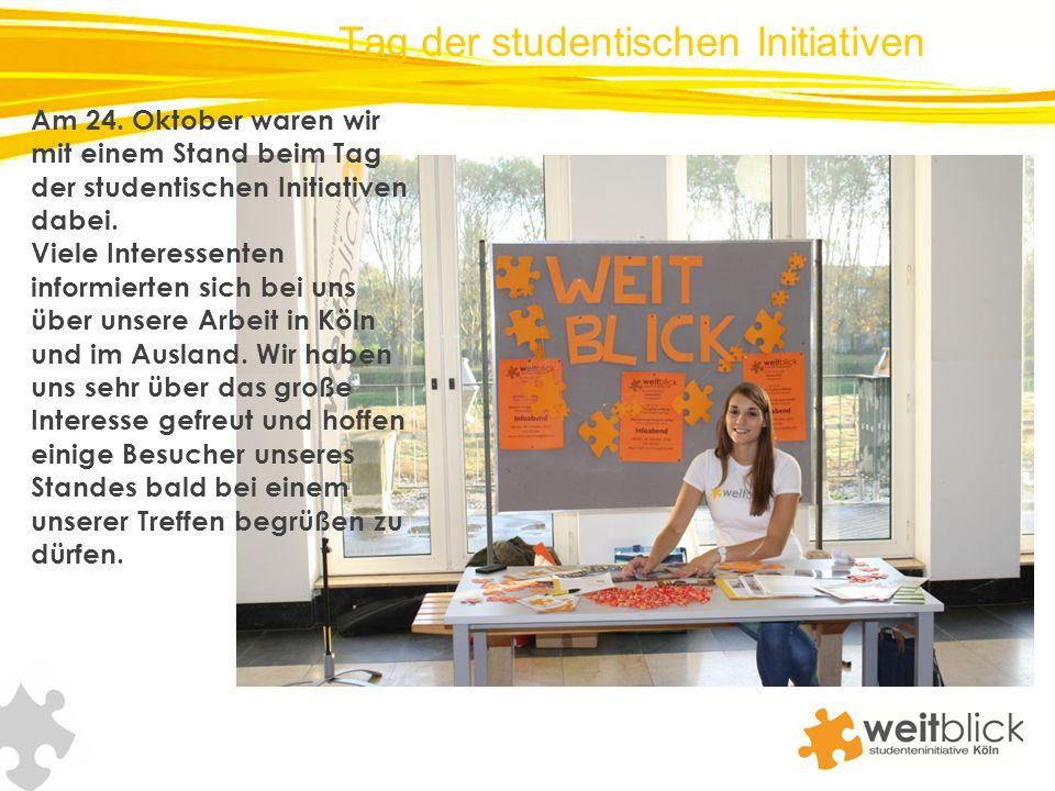Tag der studentischen Initiativen Am 24. Oktober waren wir mit einem Stand beim Tag der studentischen Initiativen dabei. Viele Interessenten informier