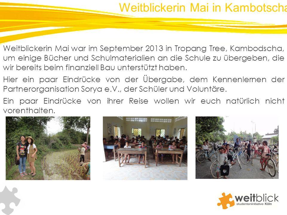 Weitblickerin Mai war im September 2013 in Tropang Tree, Kambodscha, um einige Bücher und Schulmaterialien an die Schule zu übergeben, die wir bereits beim finanziell Bau unterstützt haben.