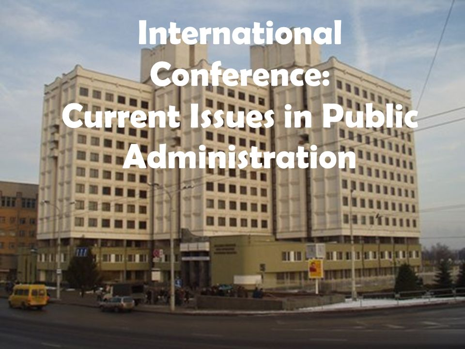International Conference: Current Issues in Public Administration