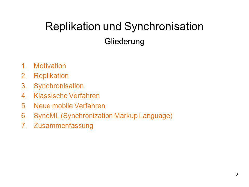 3 1.Motivation Was ist Replikation.