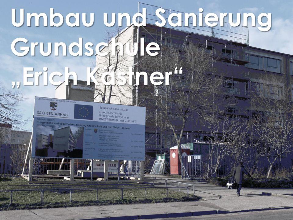 { Umbau und Sanierung Grundschule Erich Kästner