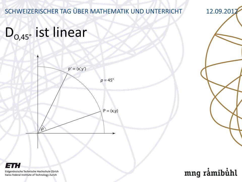 D O,45° ist linear