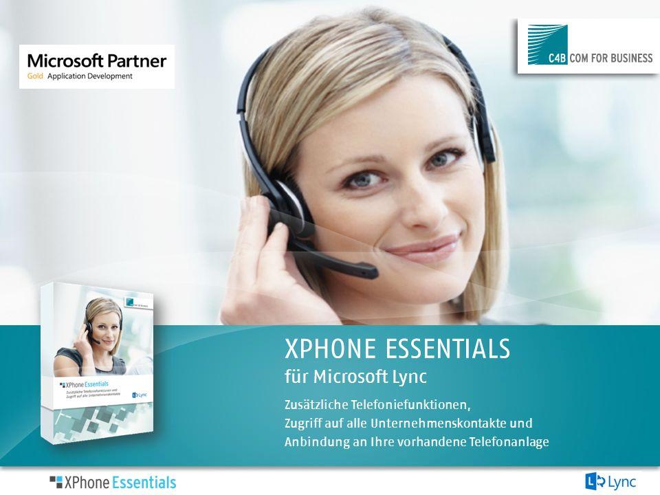 XPHONE ESSENTIALS für Microsoft Lync Zusätzliche Telefoniefunktionen, Zugriff auf alle Unternehmenskontakte und Anbindung an Ihre vorhandene Telefonan