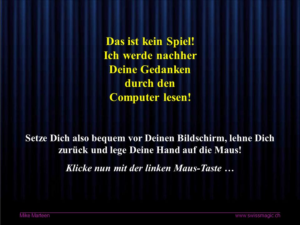 1 www.swissmagic.ch Mike Marteen Etwas Magie Zauberei mit © Mike Marteen
