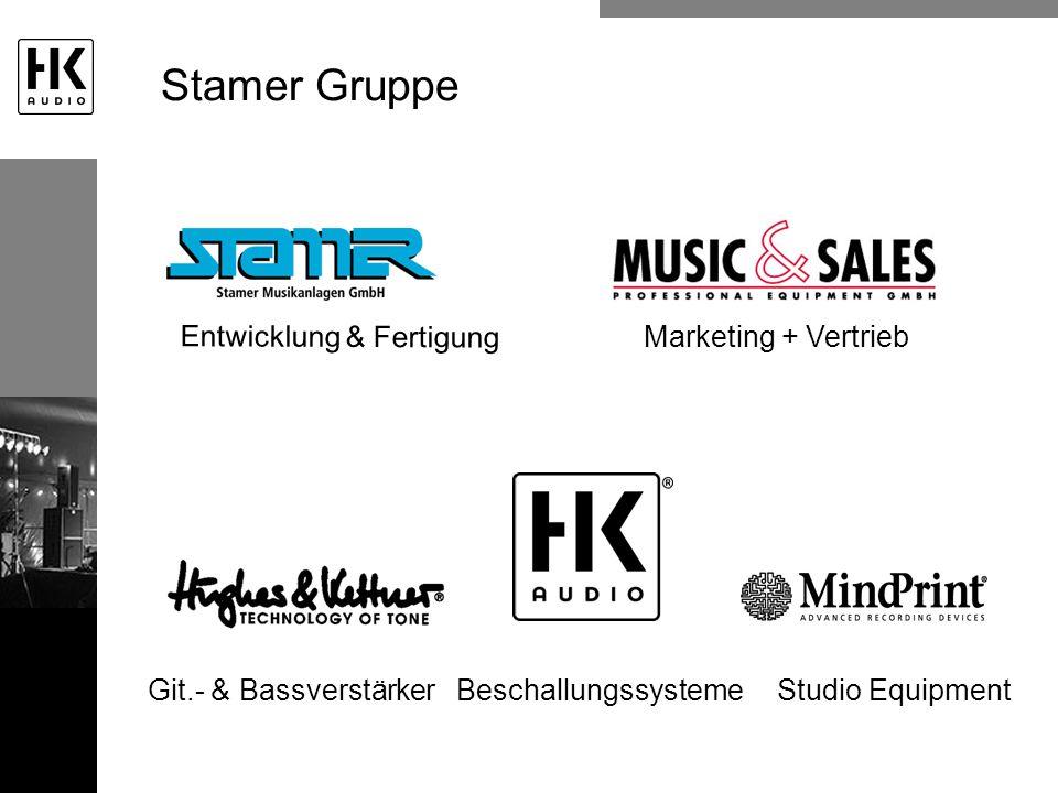 Stamer Gruppe Entwicklung & Fertigung Marketing + Vertrieb Git.- & BassverstärkerBeschallungssysteme Studio Equipment