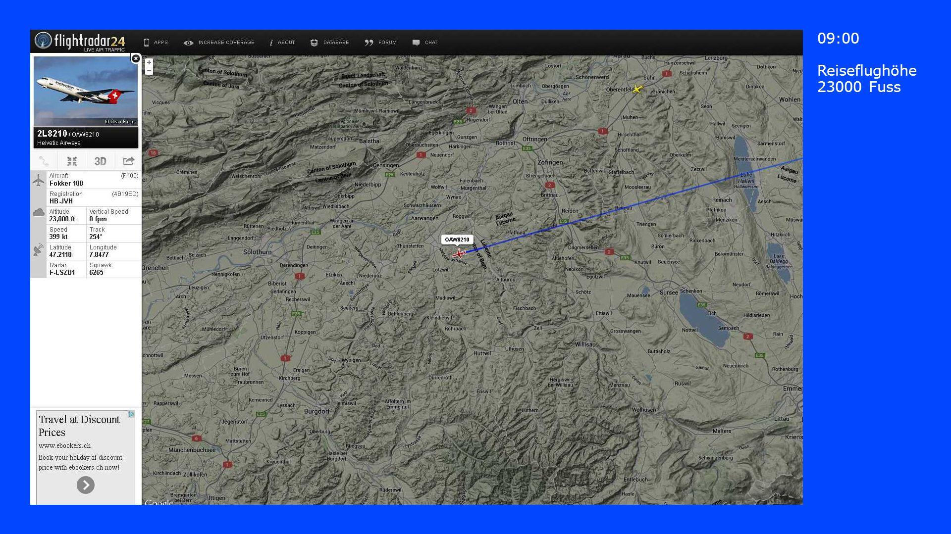 09:00 Reiseflughöhe 23000 Fuss