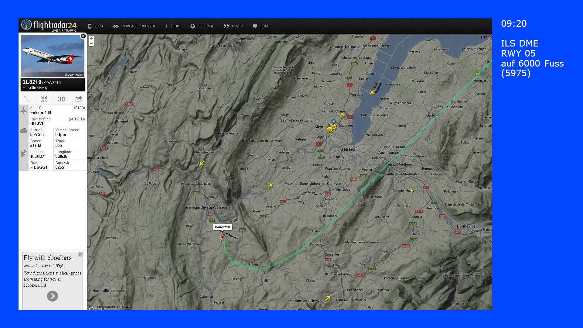 09:20 ILS DME RWY 05 auf 6000 Fuss (5975)