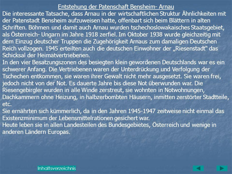 V Geschichte der Patenschaft Bensheim - Arnau Arnau- Museum in Bensheim Die Ausstellungsräume, die den Arnauern von der Stadt Bensheim für ihre Erinne