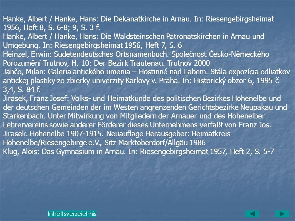 Fuchs, Hans: Die Geschichte der Wiesenbaude im Riesengebirge bis zur Vertreibung im Mai 1945. Marktoberdorf 1998 Haasis, Hellmut G.: Tod in Prag. Das