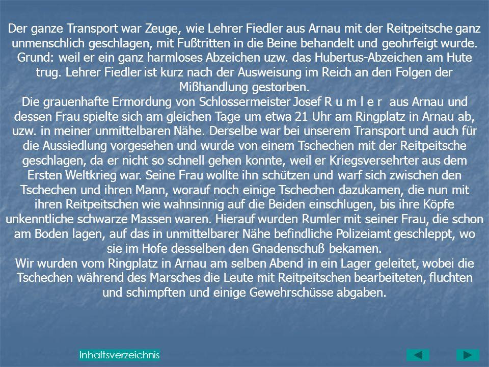 Ermordung des Josef R u m l e r, Schlossermeister in Arnau/Rsgb., Sudentenland und dessen Frau am 18. Juni 1945 in Arnau/Rsgb. Ich wurde am 18.6.1945