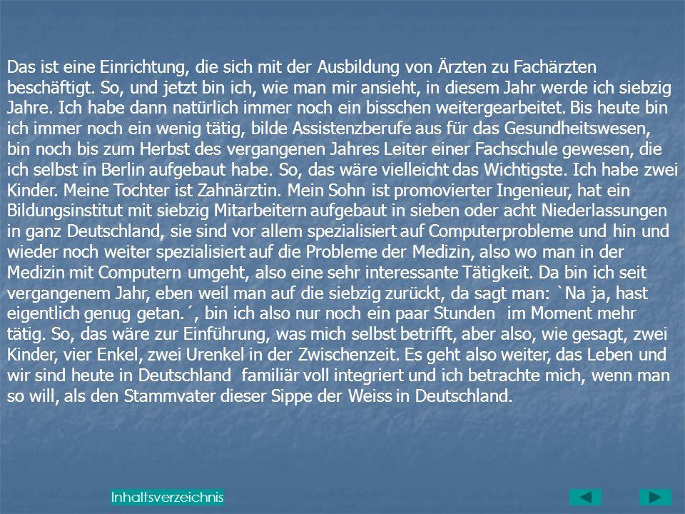 Interview mit Prof. Dr. Otto Weiss, Berlin, vom 13. März 2002, 8.45 h. – 9.30 h vor der Klasse 9 G b der Geschwister-Scholl-Schule Bensheim Weiss.: Zu