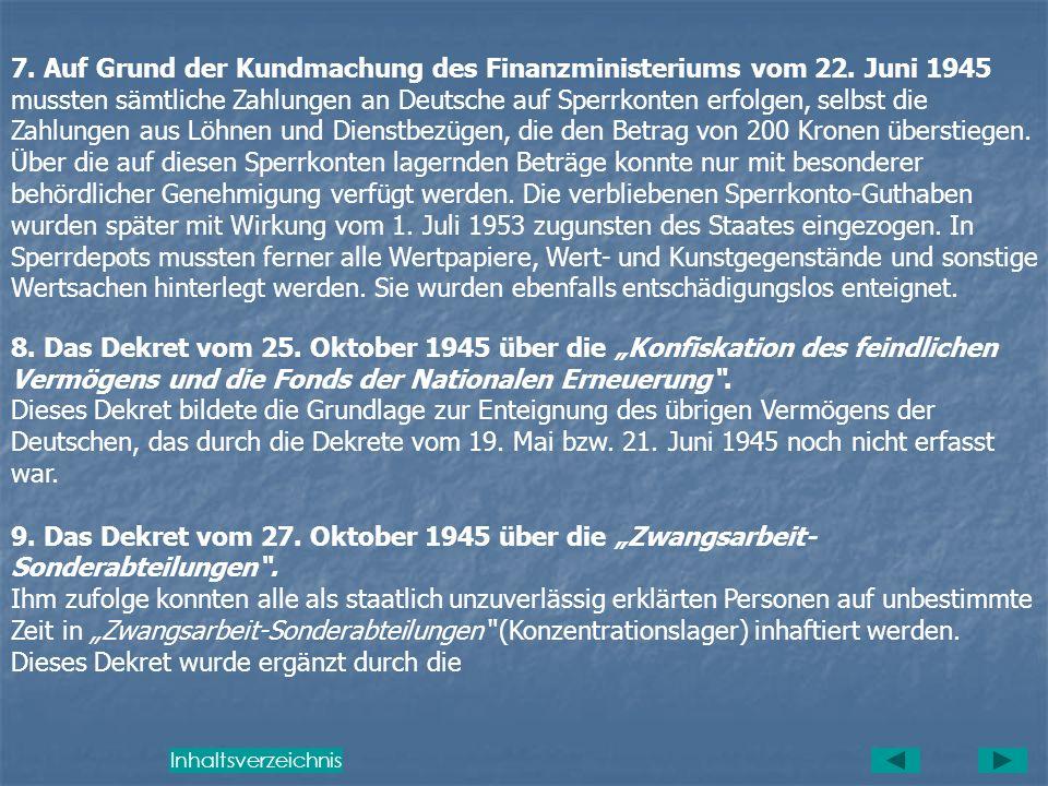 4. Das Dekret des Präsidenten der Republik vom 20. Juli 1945 über die Besiedlung des landwirtschaftlichen Bodens der Deutschen, der Magyaren und ander