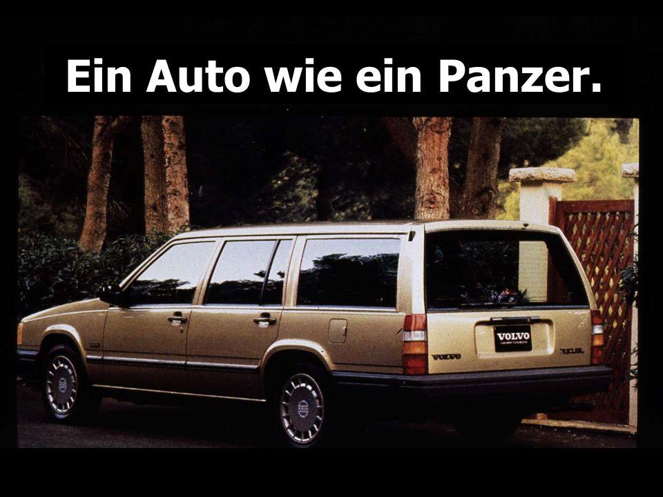 Ein Auto wie ein Panzer.