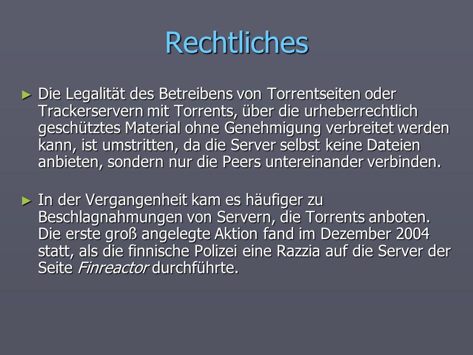 Rechtliches Die Legalität des Betreibens von Torrentseiten oder Trackerservern mit Torrents, über die urheberrechtlich geschütztes Material ohne Geneh