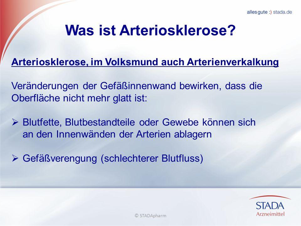Was ist Arteriosklerose? Arteriosklerose, im Volksmund auch Arterienverkalkung Veränderungen der Gefäßinnenwand bewirken, dass die Oberfläche nicht me
