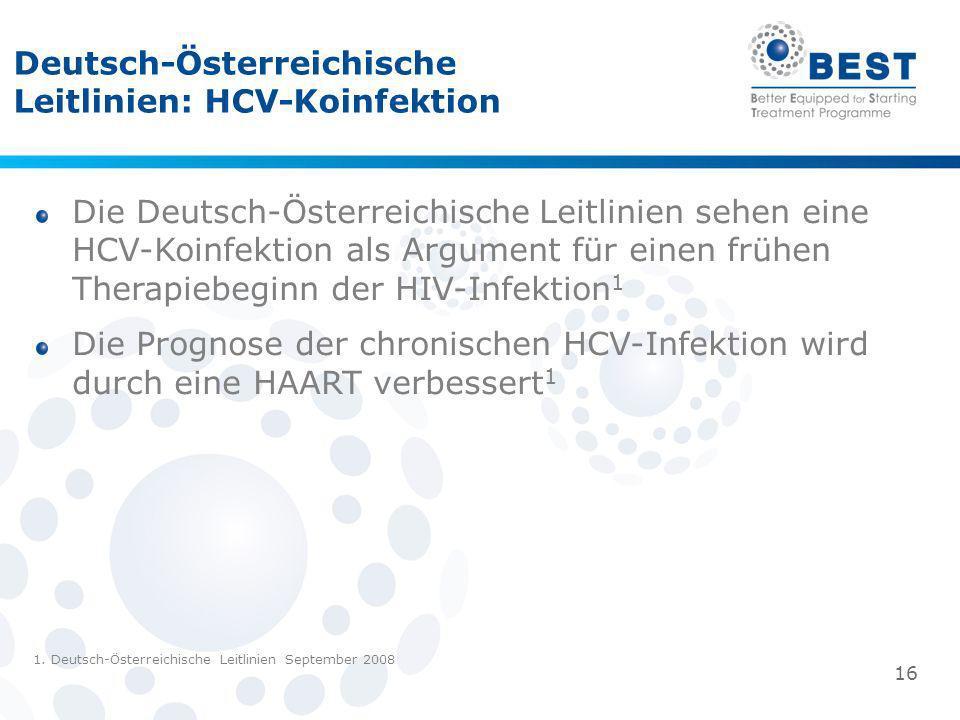 Die Deutsch-Österreichische Leitlinien sehen eine HCV-Koinfektion als Argument für einen frühen Therapiebeginn der HIV-Infektion 1 Die Prognose der ch