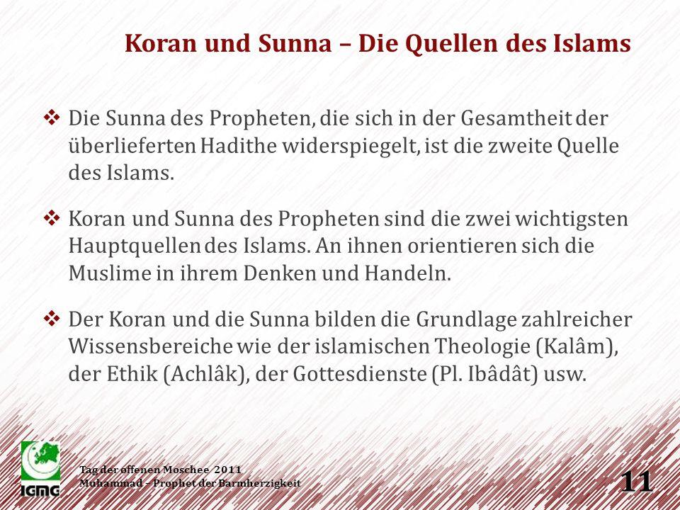 Die Sunna im Alltag Tag der offenen Moschee 2011 Muhammad – Prophet der Barmherzigkeit