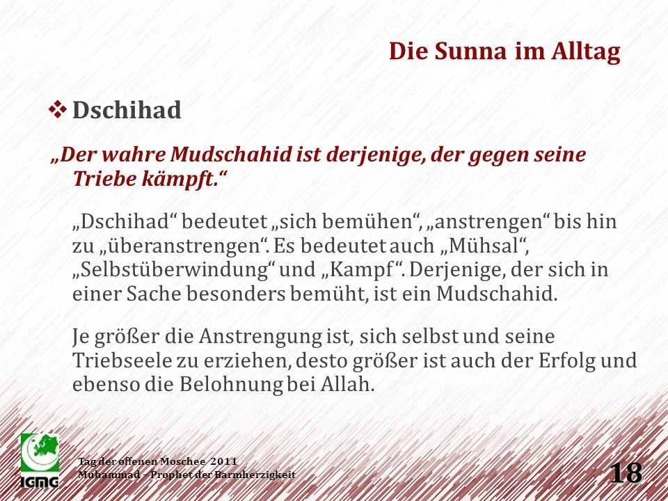 Takwâ Fürchte Allah, wo immer du bist, und lasse der schlechten Tat die gute Tat folgen, um sie auszulöschen, und behandle die Menschen mit gutem Charakter.