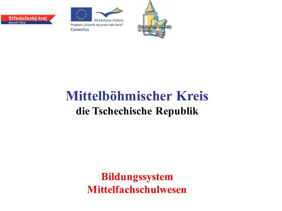 Mittelböhmischer Kreis die Tschechische Republik Bildungssystem Mittelfachschulwesen