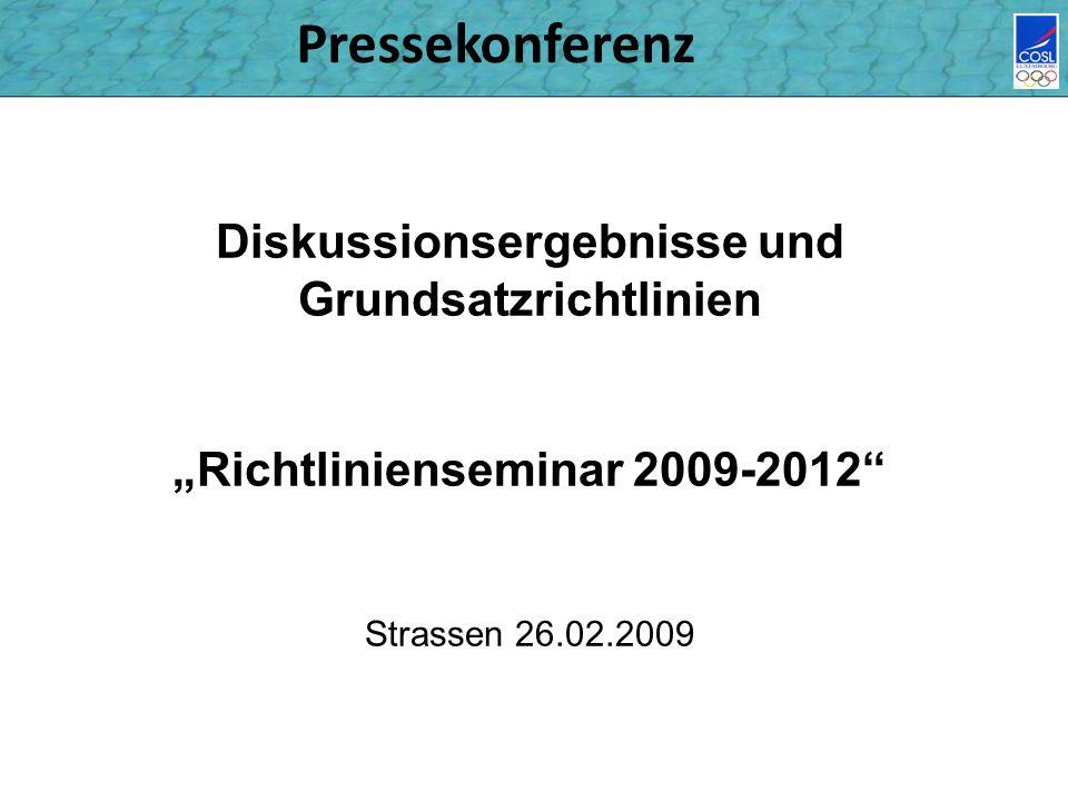Pressekonferenz Diskussionsergebnisse und Grundsatzrichtlinien Richtlinienseminar 2009-2012 Strassen 26.02.2009