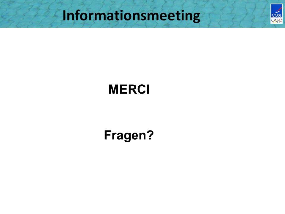 Informationsmeeting MERCI Fragen?
