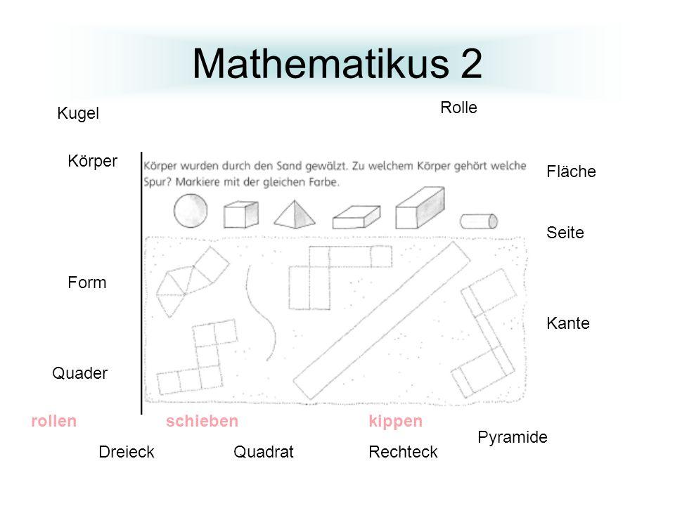Mathematikus 2 Kugel Pyramide Quader Rolle Fläche Seite Kante rollen schiebenkippen DreieckQuadratRechteck Körper Form