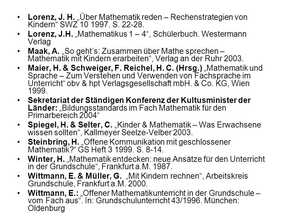 Lorenz, J.H. Über Mathematik reden – Rechenstrategien von Kindern SWZ 10 1997.
