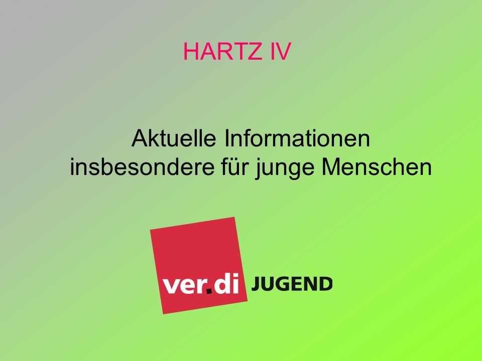 HARTZ IV Aktuelle Informationen insbesondere für junge Menschen