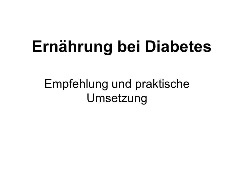 Ernährung bei Diabetes Empfehlung und praktische Umsetzung