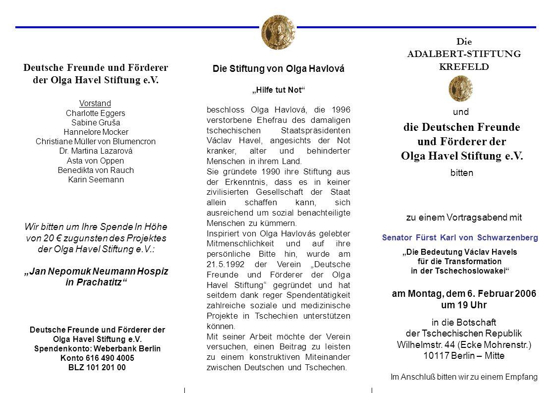 Die ADALBERT-STIFTUNG KREFELD die Deutschen Freunde und Förderer der Olga Havel Stiftung e.V.