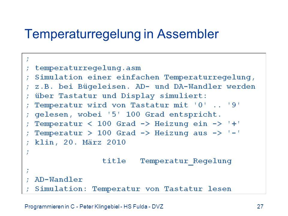 Programmieren in C - Peter Klingebiel - HS Fulda - DVZ27 Temperaturregelung in Assembler