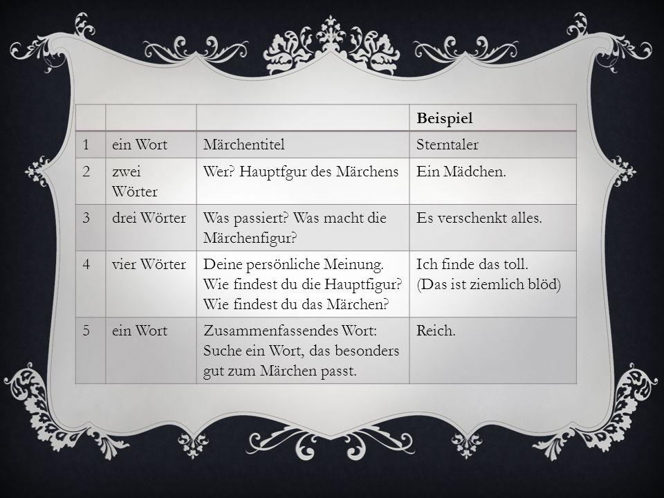 Beispiel 1ein WortMärchentitelSterntaler 2zwei Wörter Wer.