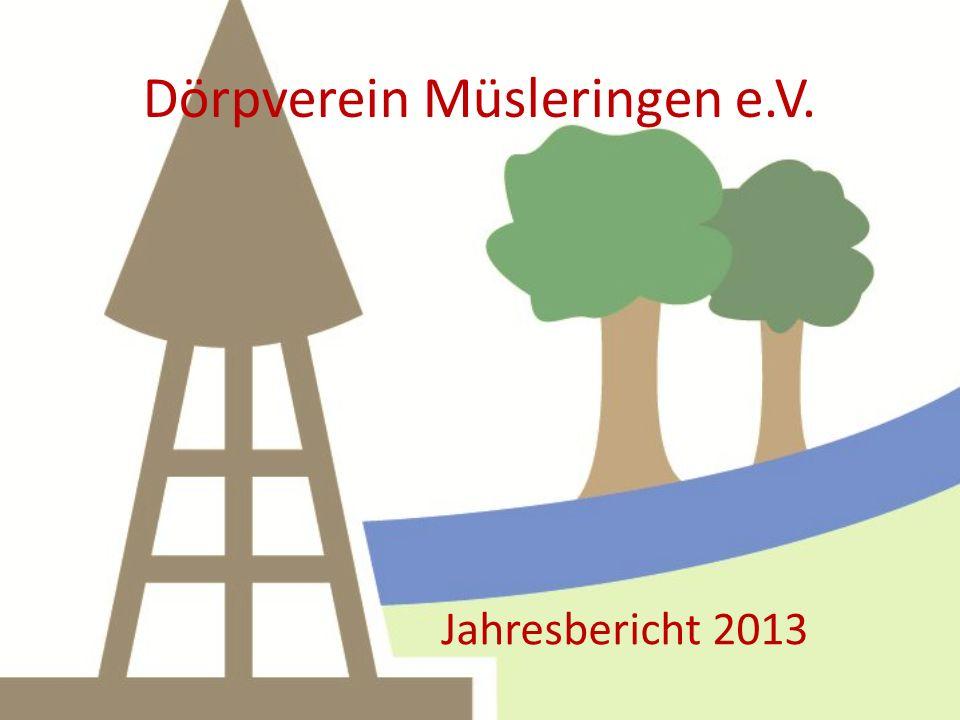 Dörpverein Müsleringen e.V. Jahresbericht 2013