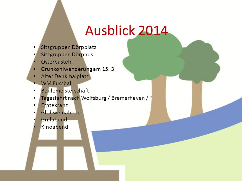 Ausblick 2014 Auf ein erfolgreiches Jahr 2014 !