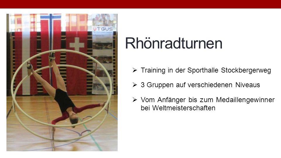 Rhönradturnen Training in der Sporthalle Stockbergerweg 3 Gruppen auf verschiedenen Niveaus Vom Anfänger bis zum Medaillengewinner bei Weltmeisterscha