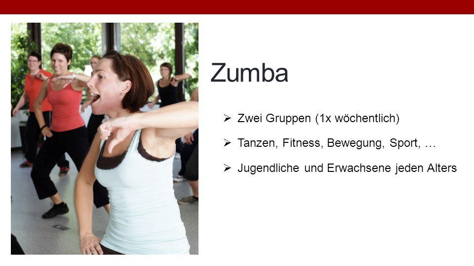 Zumba Zwei Gruppen (1x wöchentlich) Tanzen, Fitness, Bewegung, Sport, … Jugendliche und Erwachsene jeden Alters
