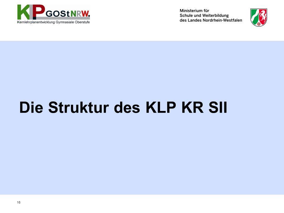 Die Struktur des KLP KR SII 16