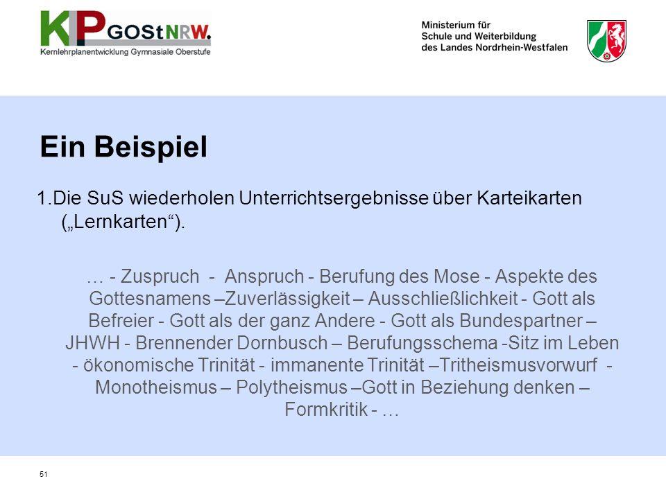 1.Die SuS wiederholen Unterrichtsergebnisse über Karteikarten (Lernkarten). … - Zuspruch - Anspruch - Berufung des Mose - Aspekte des Gottesnamens –Zu