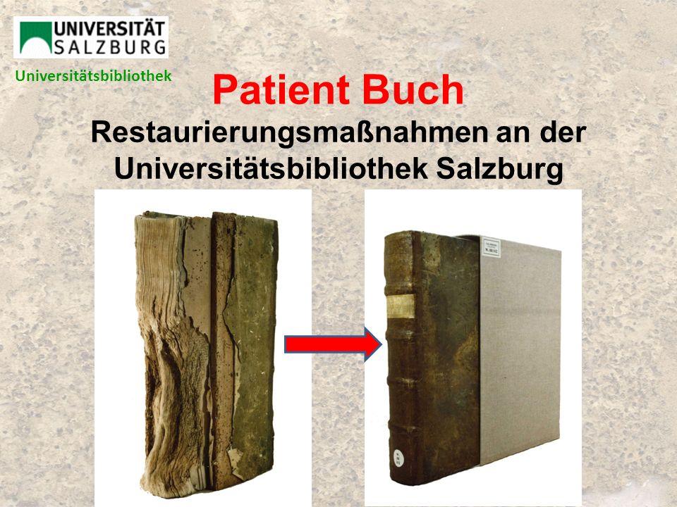 Patient Buch Restaurierungsmaßnahmen an der Universitätsbibliothek Salzburg Universitätsbibliothek