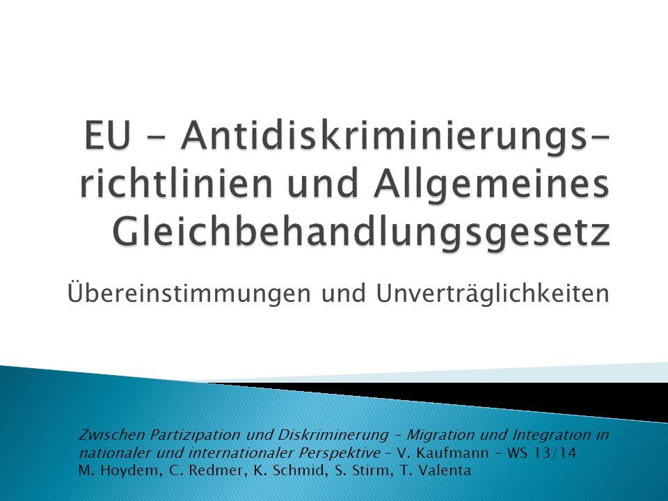 Umsetzung Die Mitgliedstaaten erlassen die erforderlichen Rechts- und Verwaltungsvorschriften, um dieser Richtlinie bis zum 19.