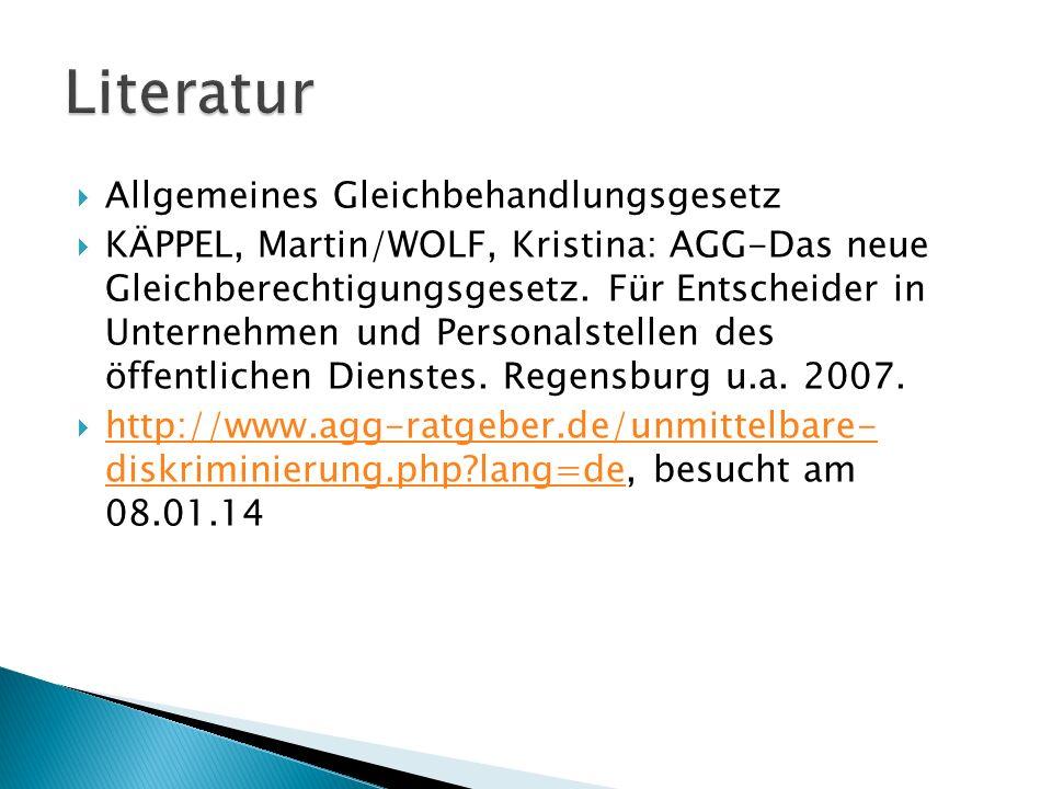Allgemeines Gleichbehandlungsgesetz KÄPPEL, Martin/WOLF, Kristina: AGG-Das neue Gleichberechtigungsgesetz. Für Entscheider in Unternehmen und Personal