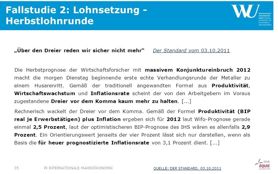 Fallstudie 2: Lohnsetzung - Herbstlohnrunde Über den Dreier reden wir sicher nicht mehrDer Standard vom 03.10.2011Der Standard vom 03.10.2011 Die Herb