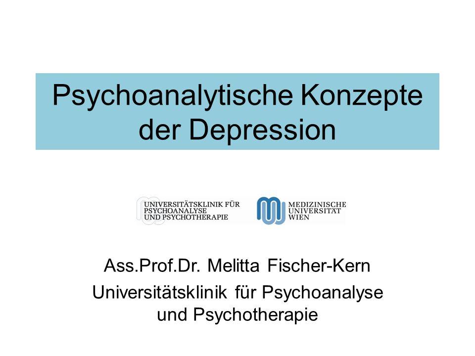 Psychoanalytische Konzepte der Depression Ass.Prof.Dr.
