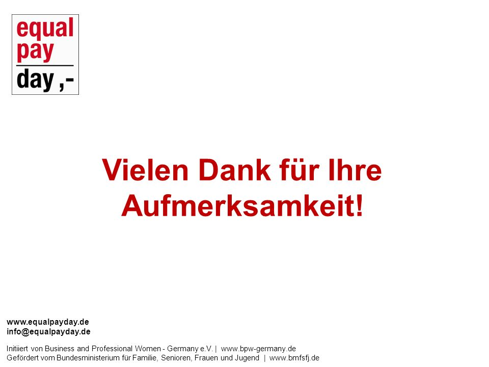 www.equalpayday.de info@equalpayday.de Initiiert von Business and Professional Women - Germany e.V.